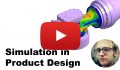 When do you actually need Simulation is product design?