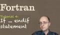 [Fortran Tuto 4] If endif statement