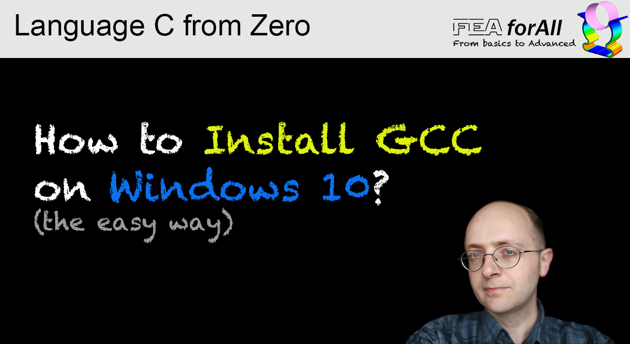 How to install the C language GCC compiler on Windows - FEA for All