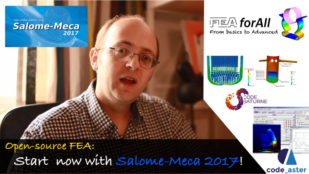 Open-source FEA: Start now with Salome-Meca 2017!