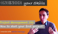 Project Management 101: How to start your first project