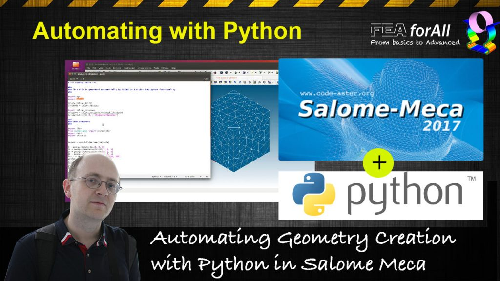 [Salome Video Tutorial] Automating Geometry Creation with Python