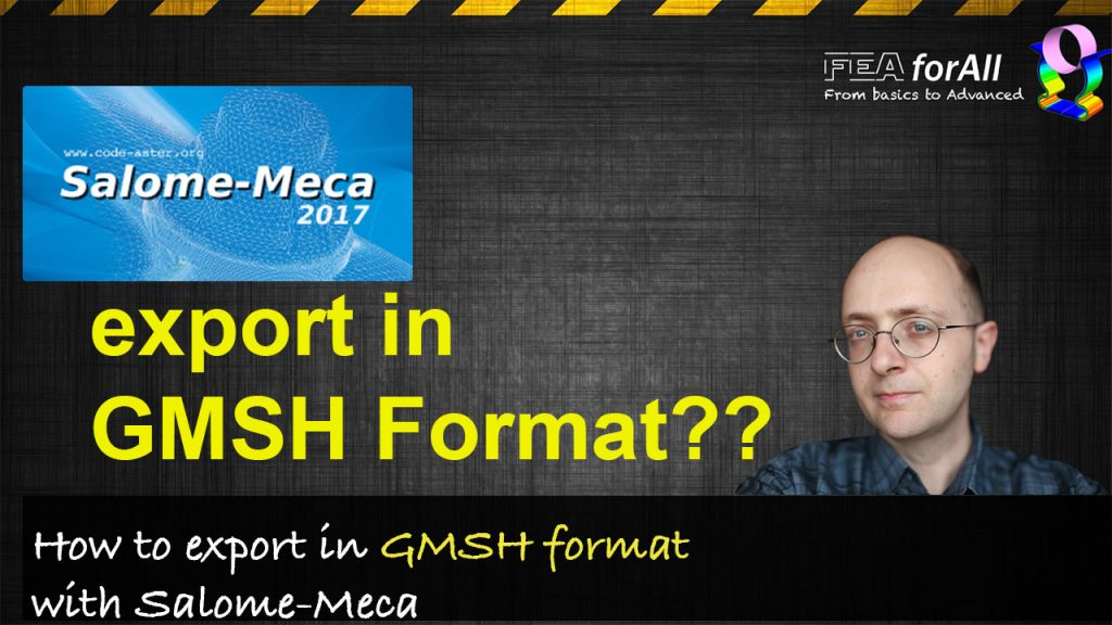 How to export Mesh in GMSH Format with Salome Meca?