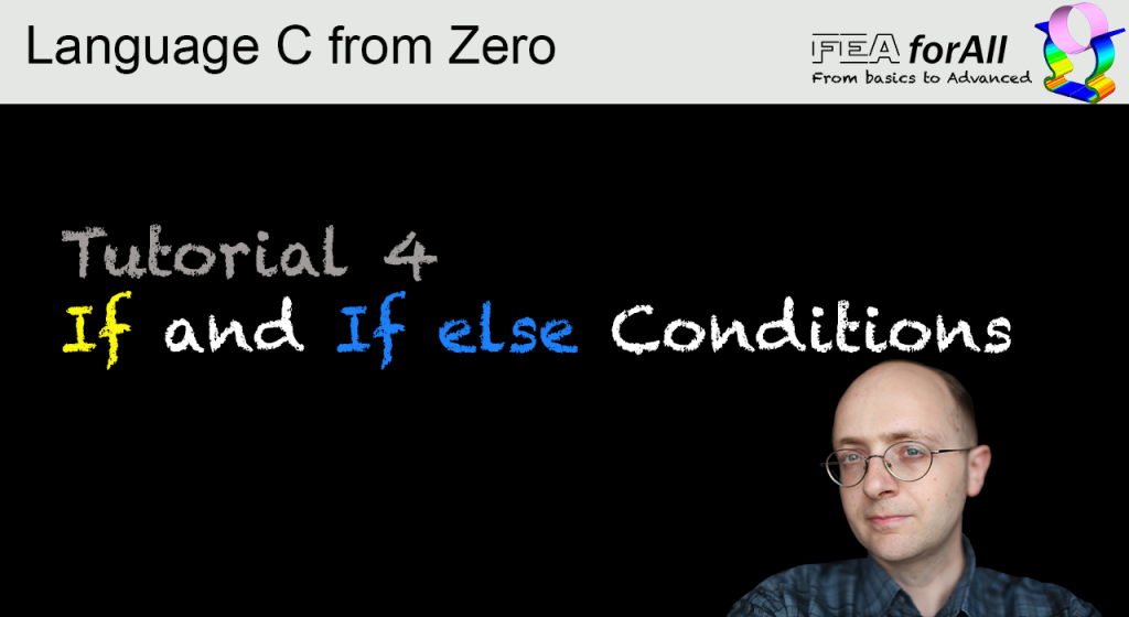 Tutorial 4 – If and If Else Conditions- Language C from Zero