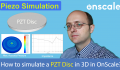 How to simulate a PZT Disc in OnScale?