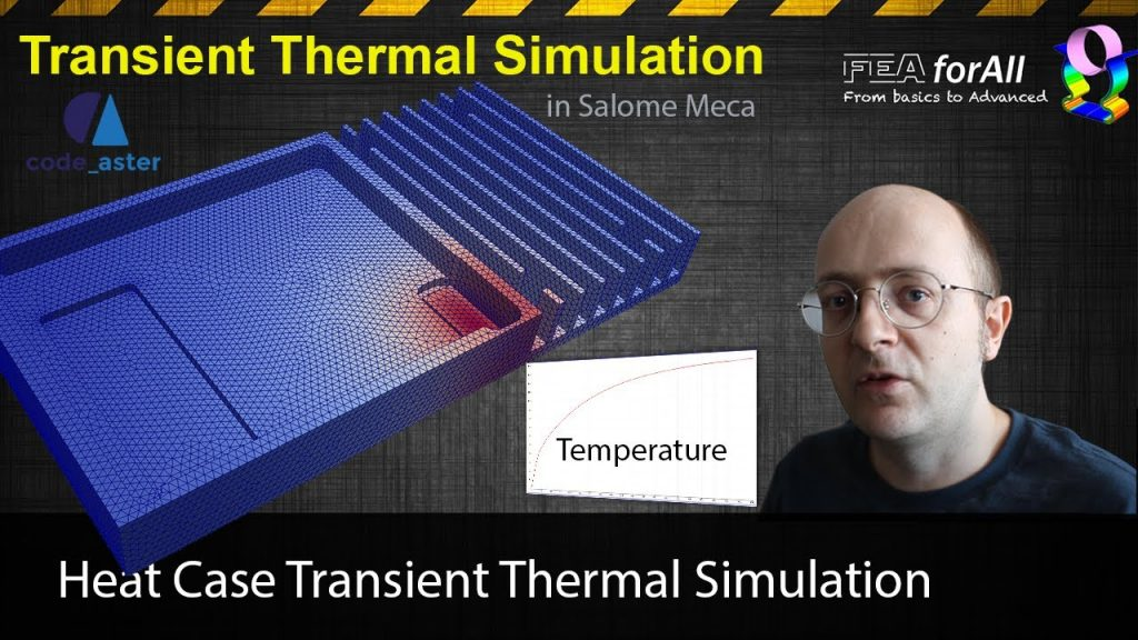 [Salome Meca Tutorial] Heat Case Transient Thermal Simulation