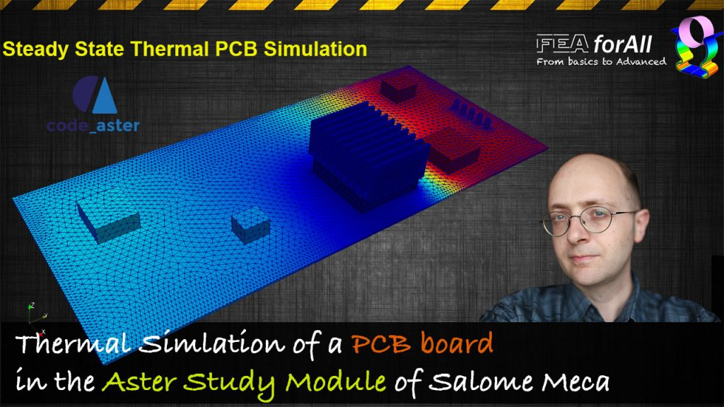 Simulate a PCB board Steady State Heat Transfer with Salome Meca