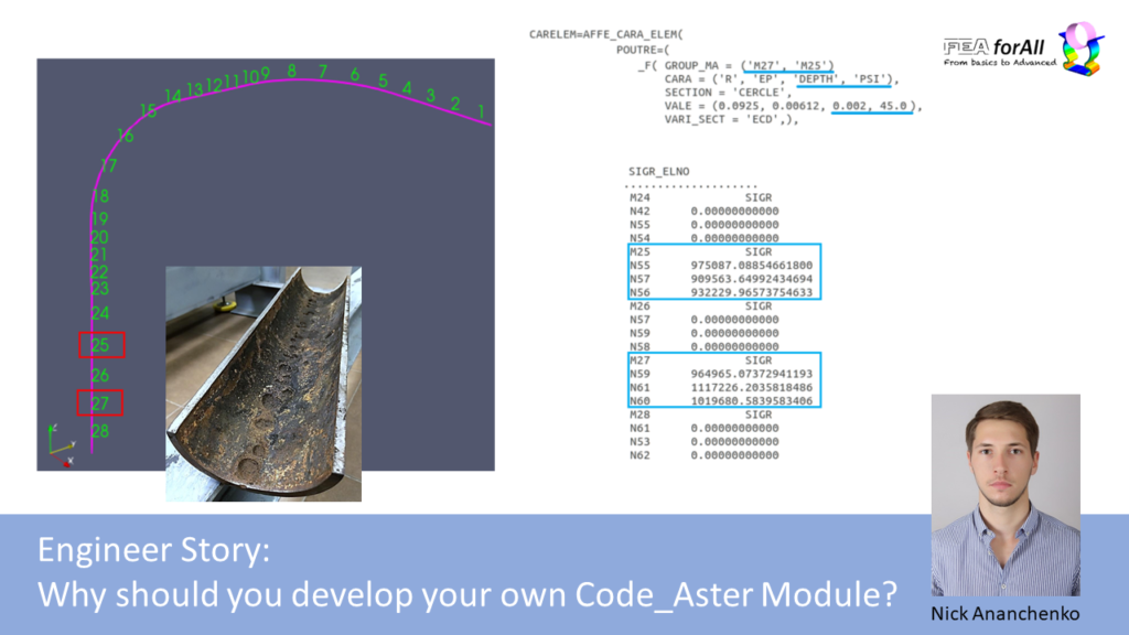 Engineer Story: Why should you develop your own Code_Aster Module?