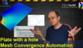 Plate with a hole Simulation: Mesh Convergence Automation with Salome Meca, Code Aster and Python