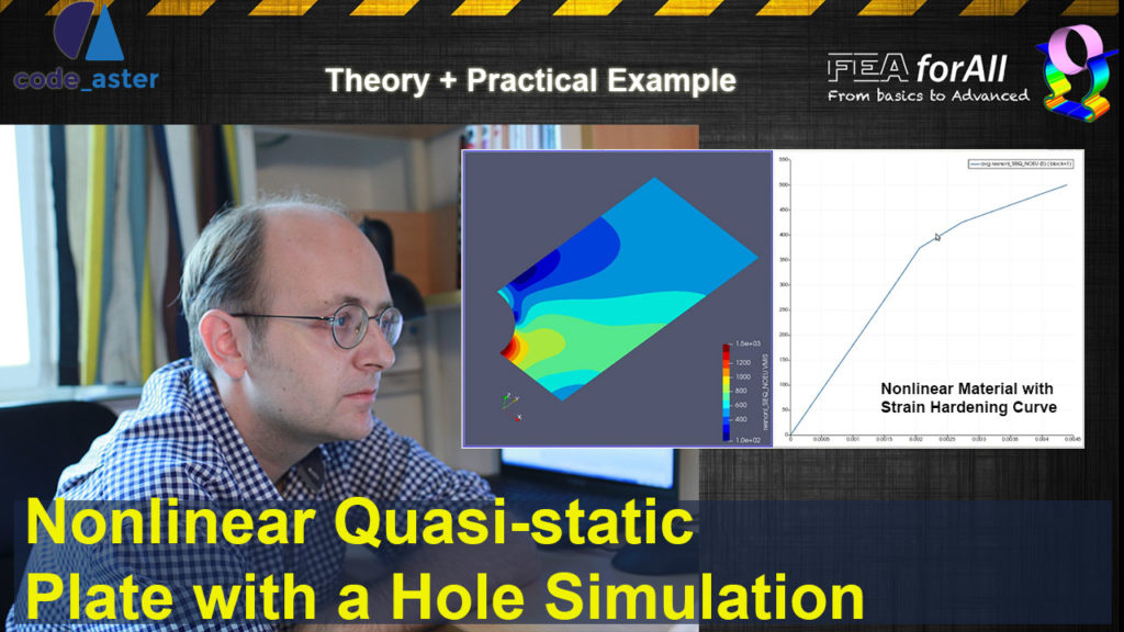 [Salome Meca – Code Aster] Nonlinear Quasi-static Plate with a Hole Tutorial