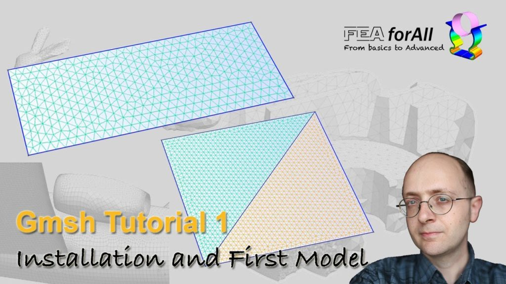[GMSH tutorial 1] Installation and first model building and meshing