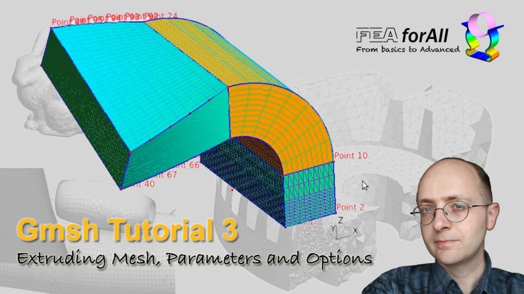 [GMSH tutorial 3] Extruding Mesh, Parameters and Options – t3.geo